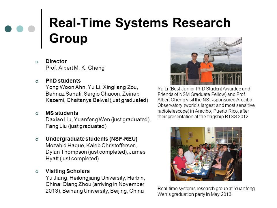 Real-Time, Embedded, and Cyber-Physical Systems Research Albert M. K. Cheng Professor Real-Time Systems Laboratory Department of Computer Science Univ