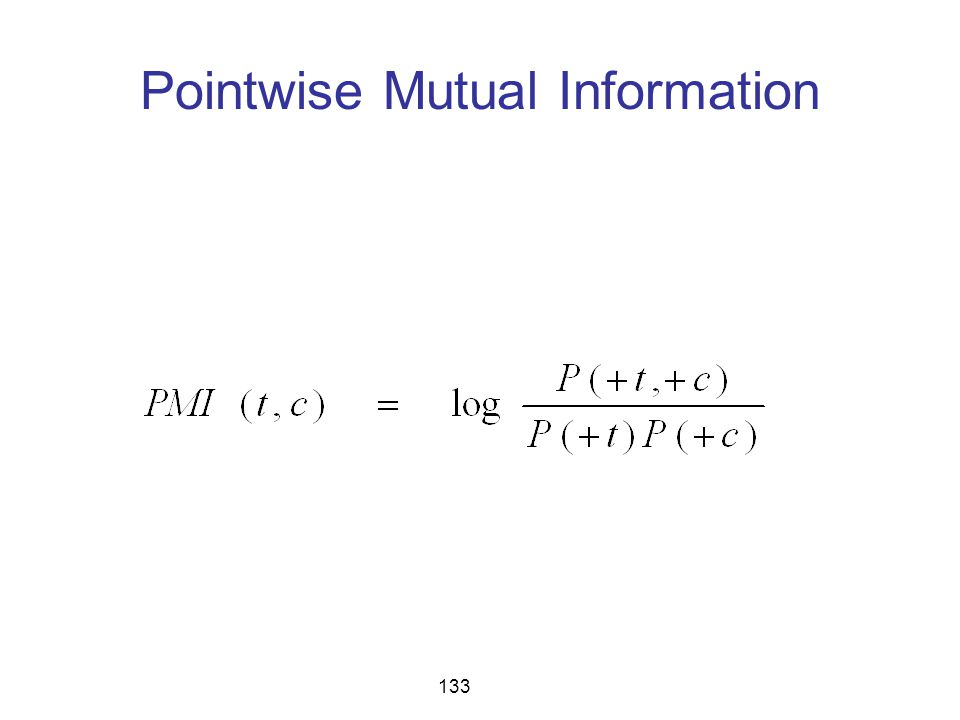 Pointwise Mutual Information 133