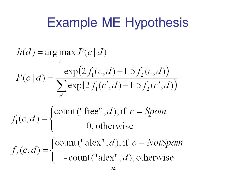 Example ME Hypothesis 24
