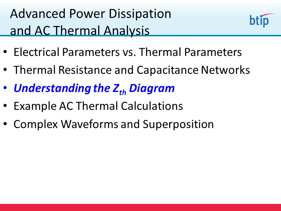 Advanced Power Dissipation and AC Thermal Analysis Electrical Parameters vs.
