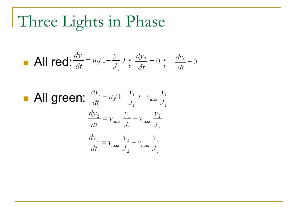 Three Lights in Phase All red: ; ; All green: