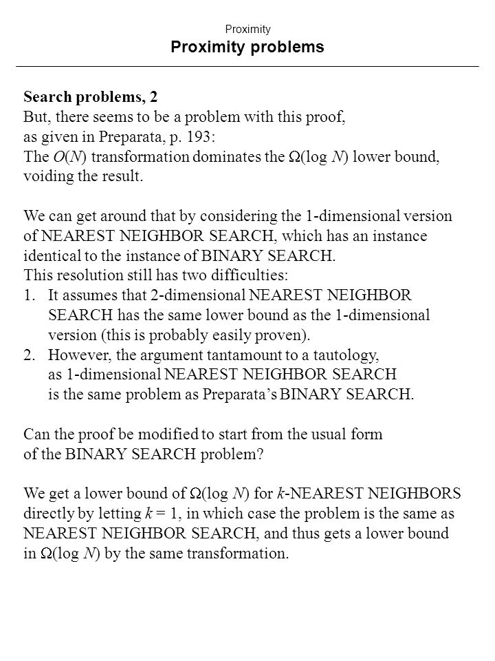 Search problems, 2 But, there seems to be a problem with this proof, as given in Preparata, p.