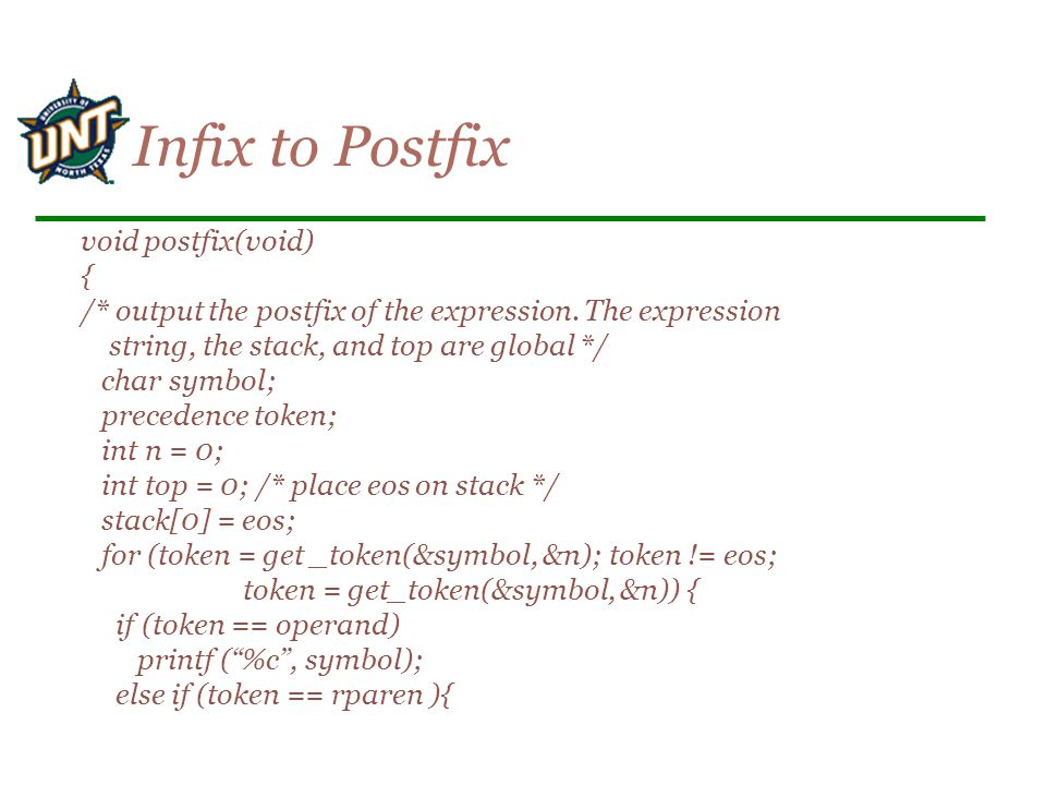 void postfix(void) { /* output the postfix of the expression.