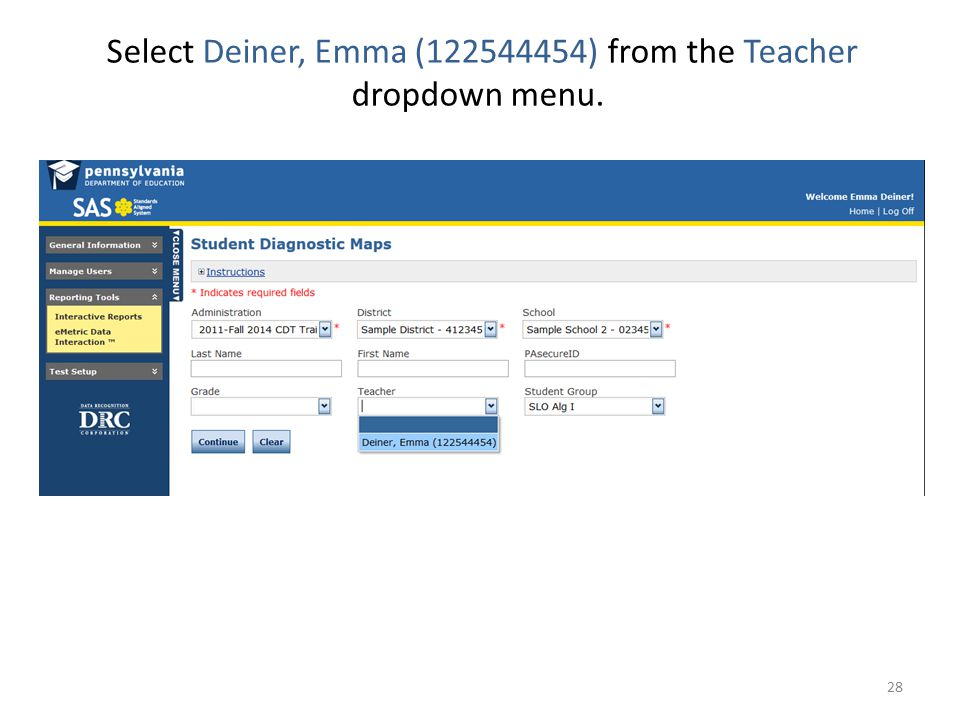 Select Deiner, Emma (122544454) from the Teacher dropdown menu. 28