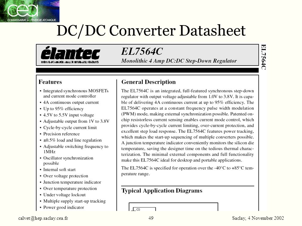 Saclay, 4 November 2002 calvet@hep.saclay.cea.fr49 DC/DC Converter Datasheet