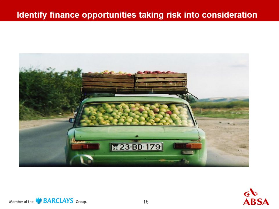 16 Identify finance opportunities taking risk into consideration