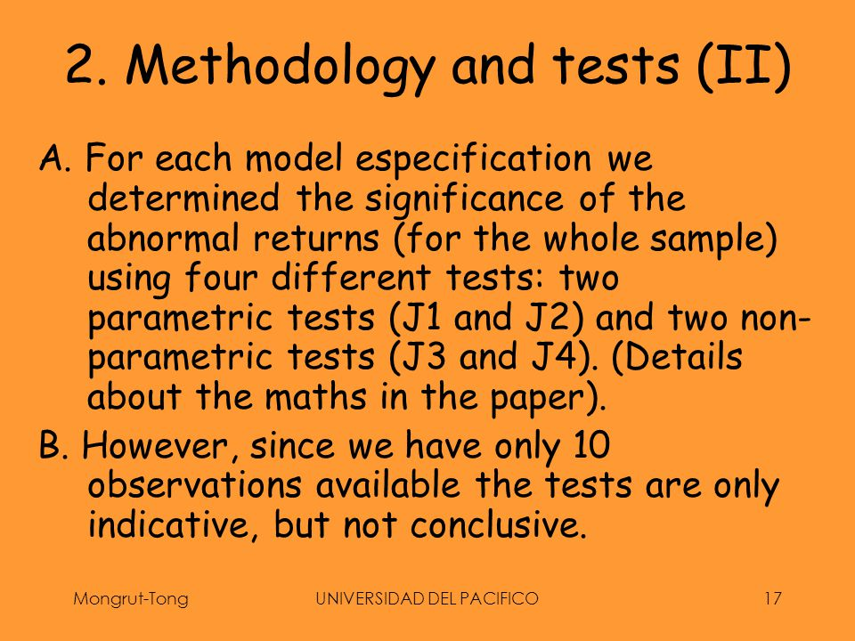 Mongrut-TongUNIVERSIDAD DEL PACIFICO17 2. Methodology and tests (II) A.