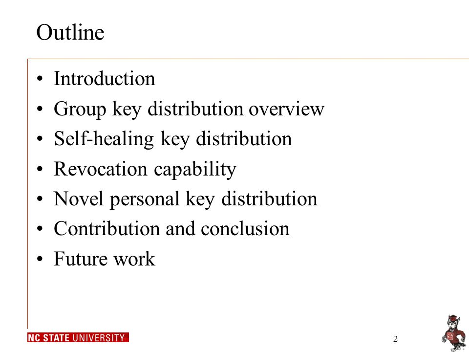 2 Outline Introduction Group key distribution overview Self-healing key distribution Revocation capability Novel personal key distribution Contribution and conclusion Future work