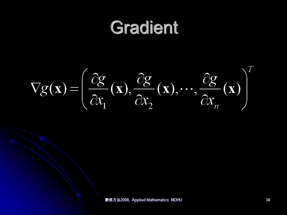 數值方法 2008, Applied Mathematics NDHU 34 Gradient