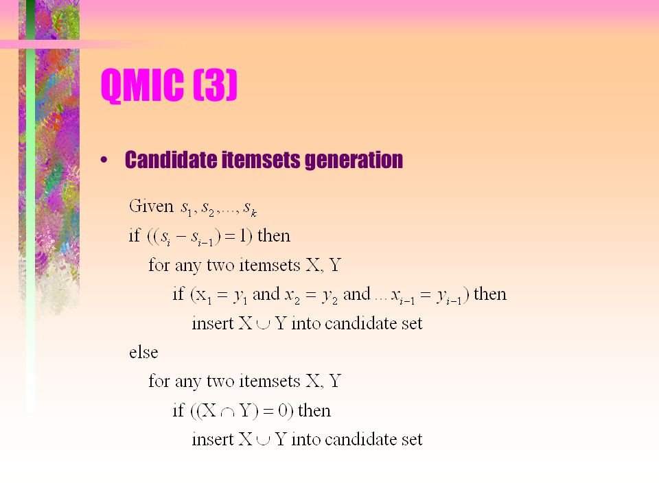 QMIC (3) Candidate itemsets generation