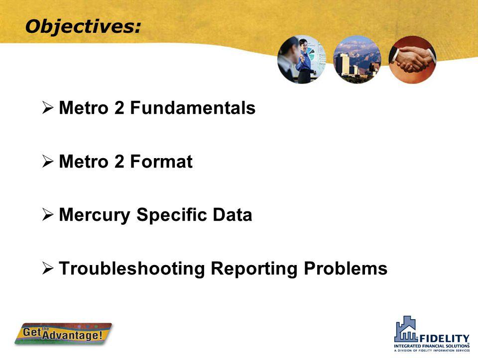 Metro 2 Reporting Lori Laver Jeani Wright