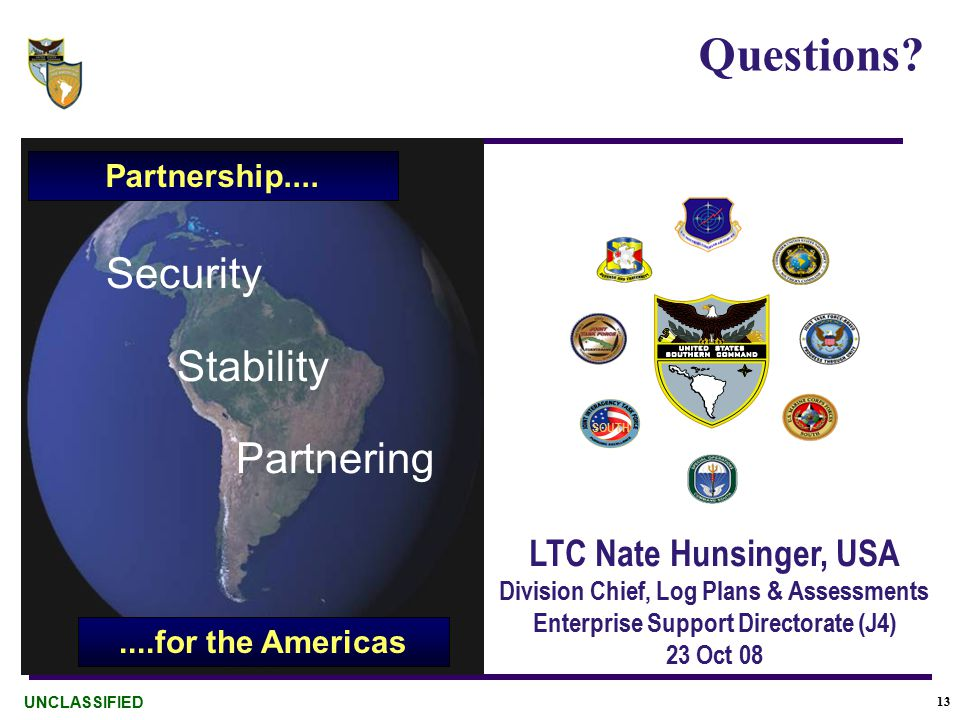 13 Security Stability Partnering....for the Americas Partnership....