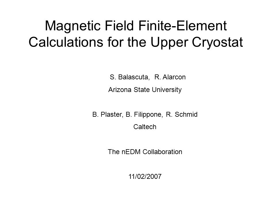 Magnetic Field Finite-Element Calculations for the Upper Cryostat S.