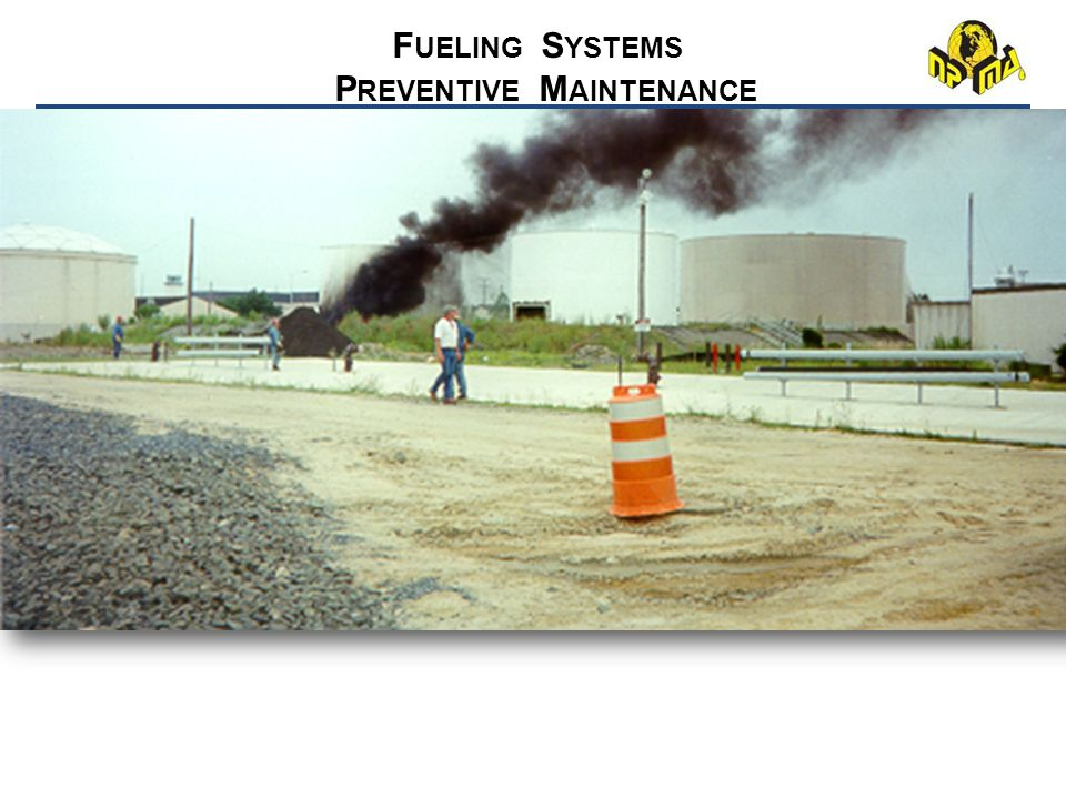 OUTLINE o Description - What is Fuel System Preventive Maintenance? o Program