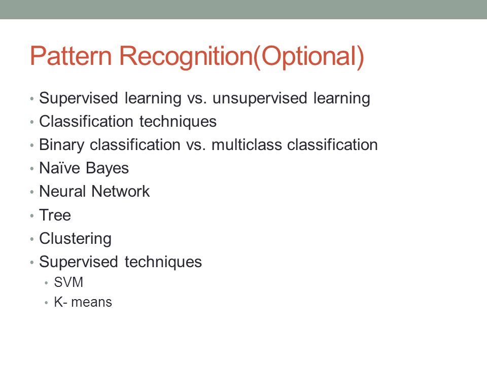 Pattern Recognition(Optional) Supervised learning vs.