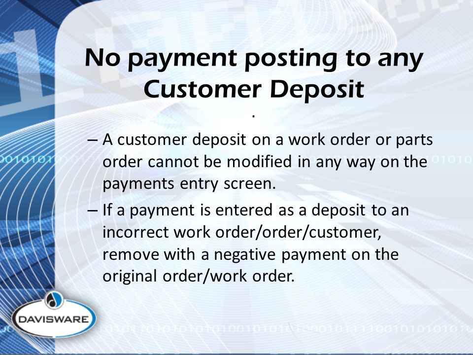 No payment posting to any Customer Deposit.