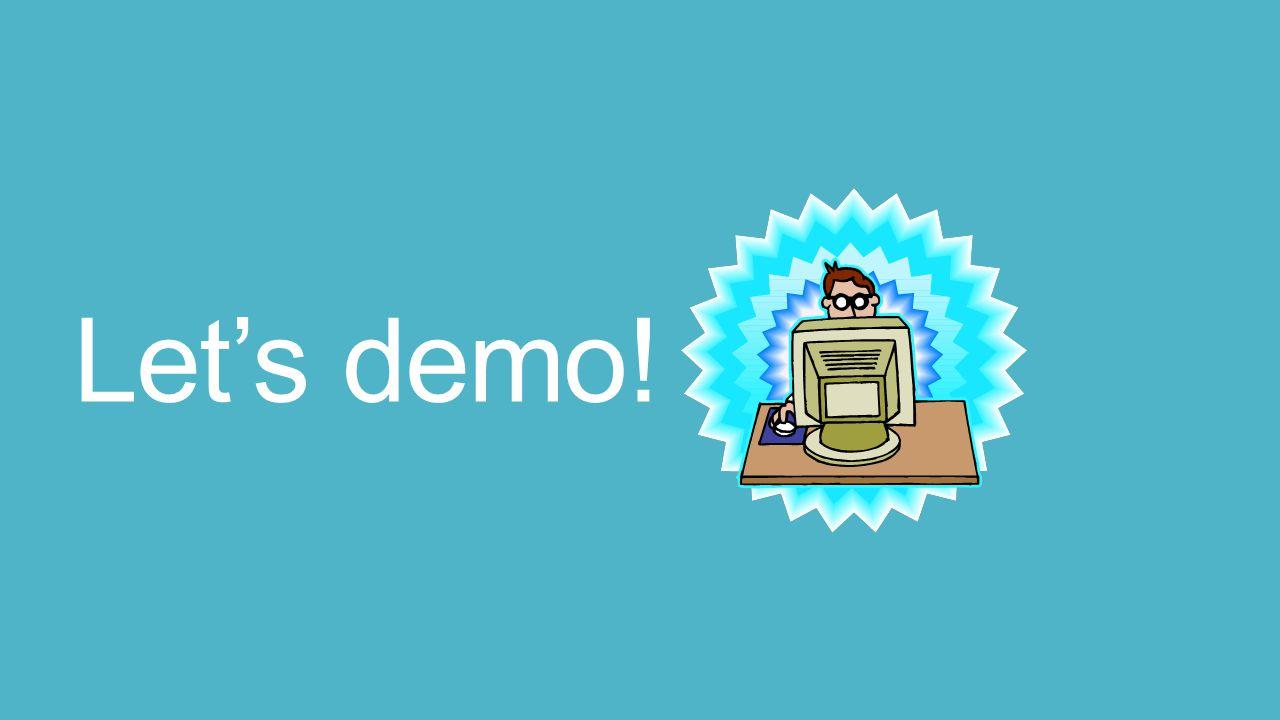 Let's demo!