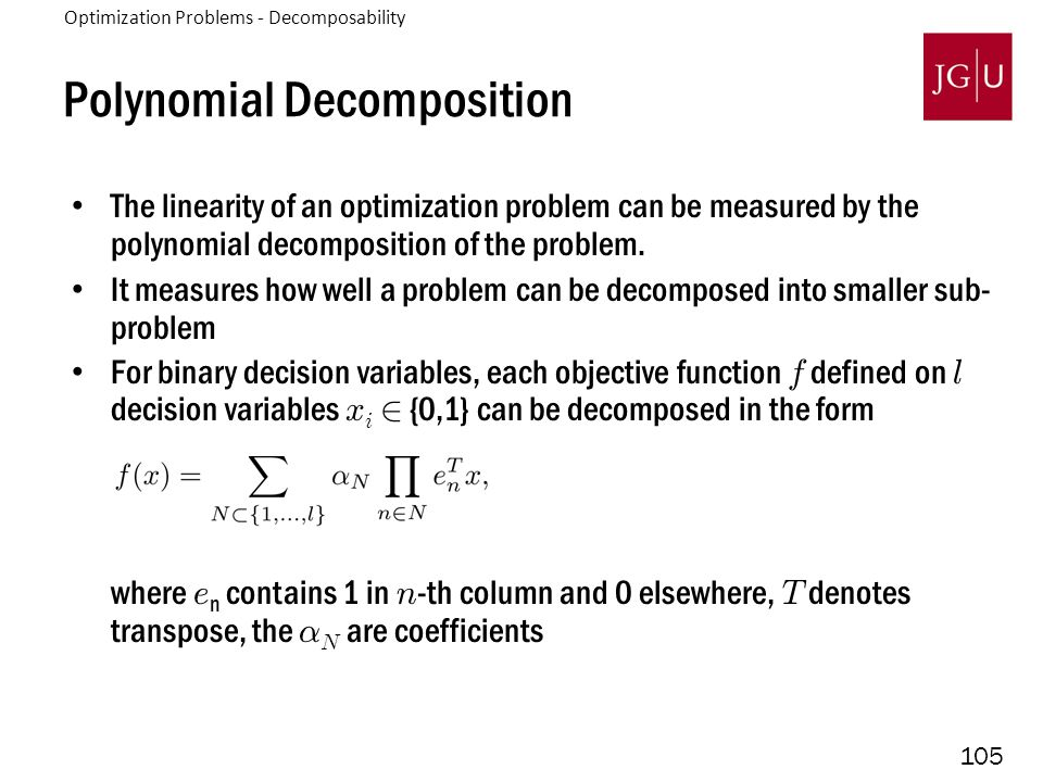 105 Polynomial Decomposition The linearity of an optimization problem can be measured by the polynomial decomposition of the problem.