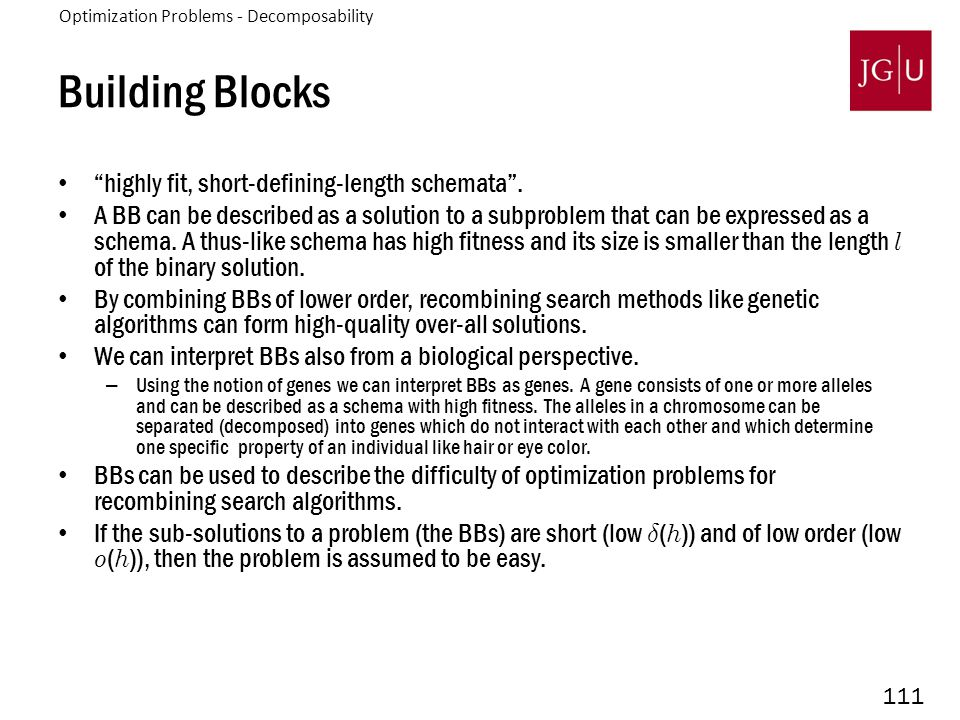 111 Building Blocks highly fit, short-defining-length schemata .