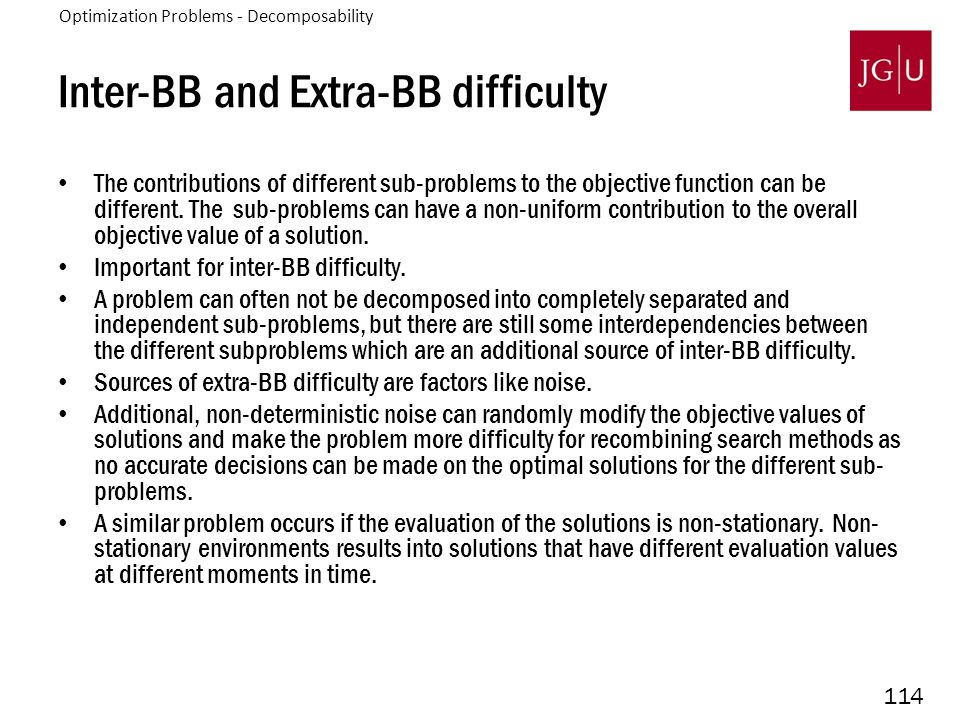 114 Inter-BB and Extra-BB difficulty The contributions of different sub-problems to the objective function can be different.