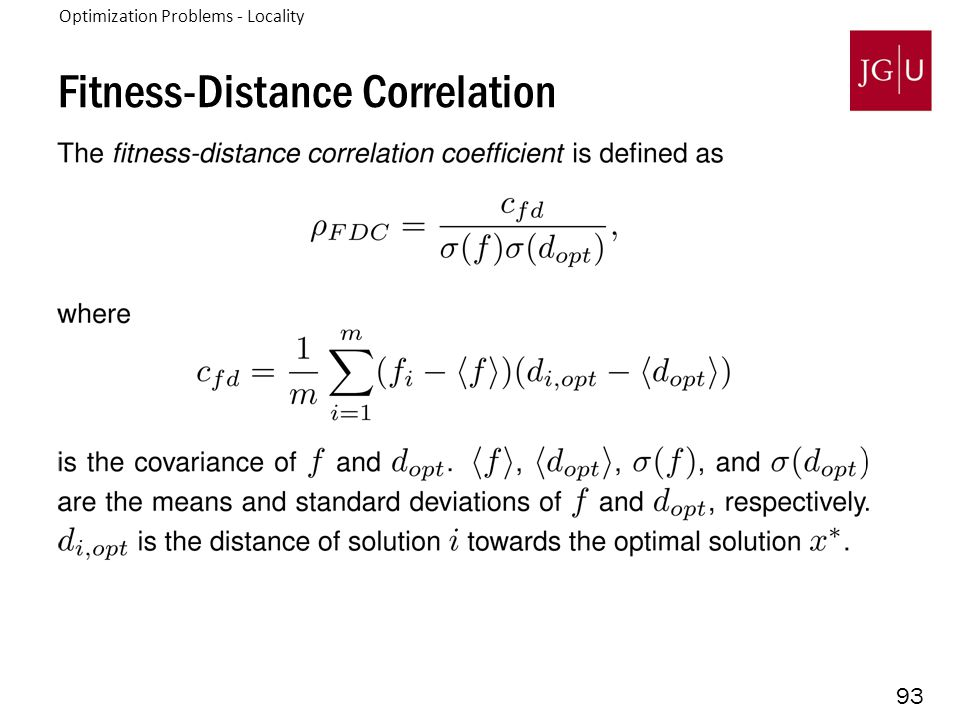 93 Fitness-Distance Correlation 3. Problem Difficulty - Locality Optimization Problems - Locality