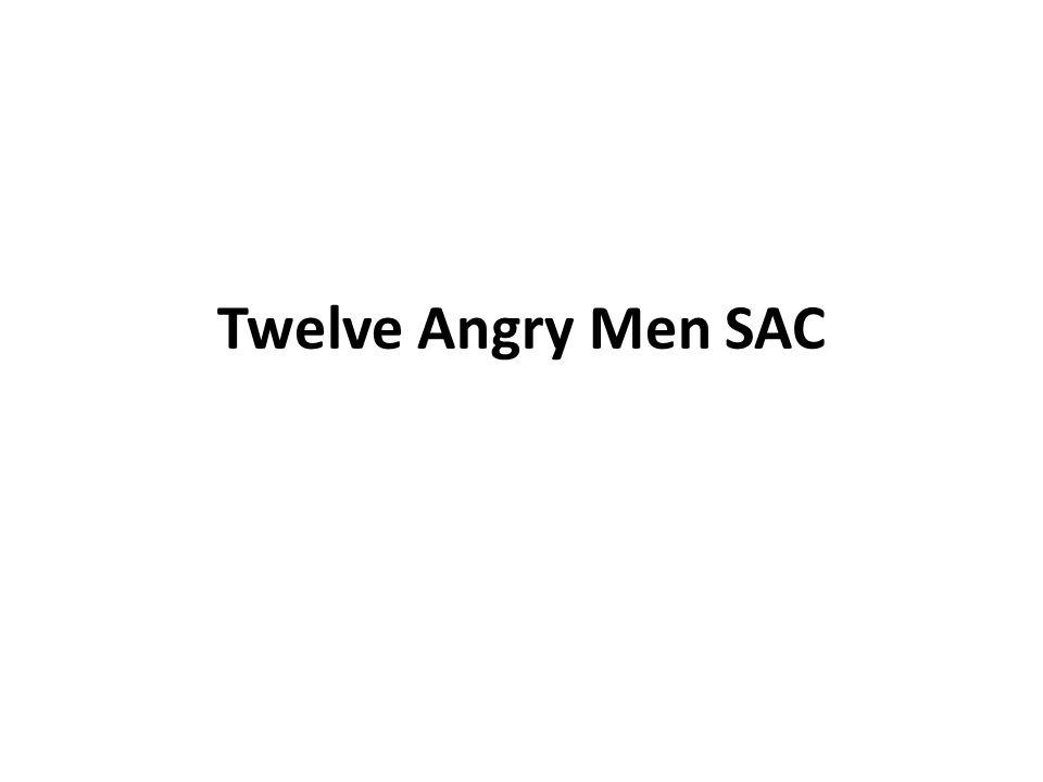 Twelve Angry Men SAC