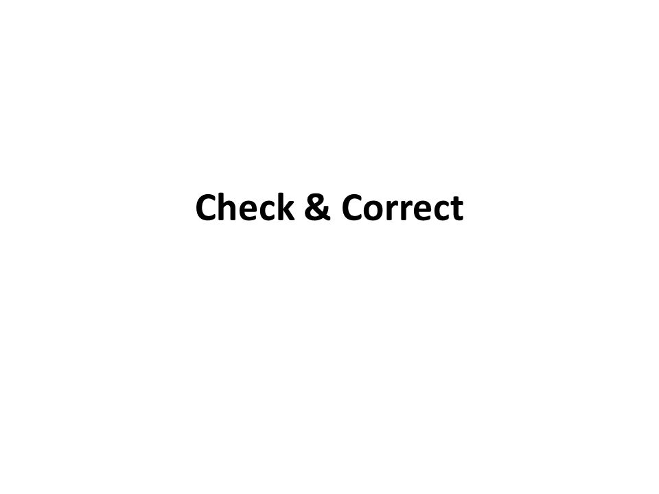 Check & Correct