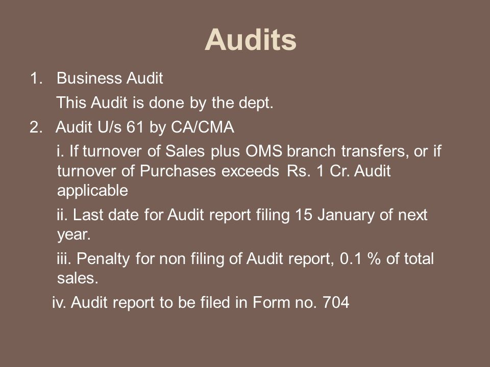 Audits 1. Business Audit This Audit is done by the dept.
