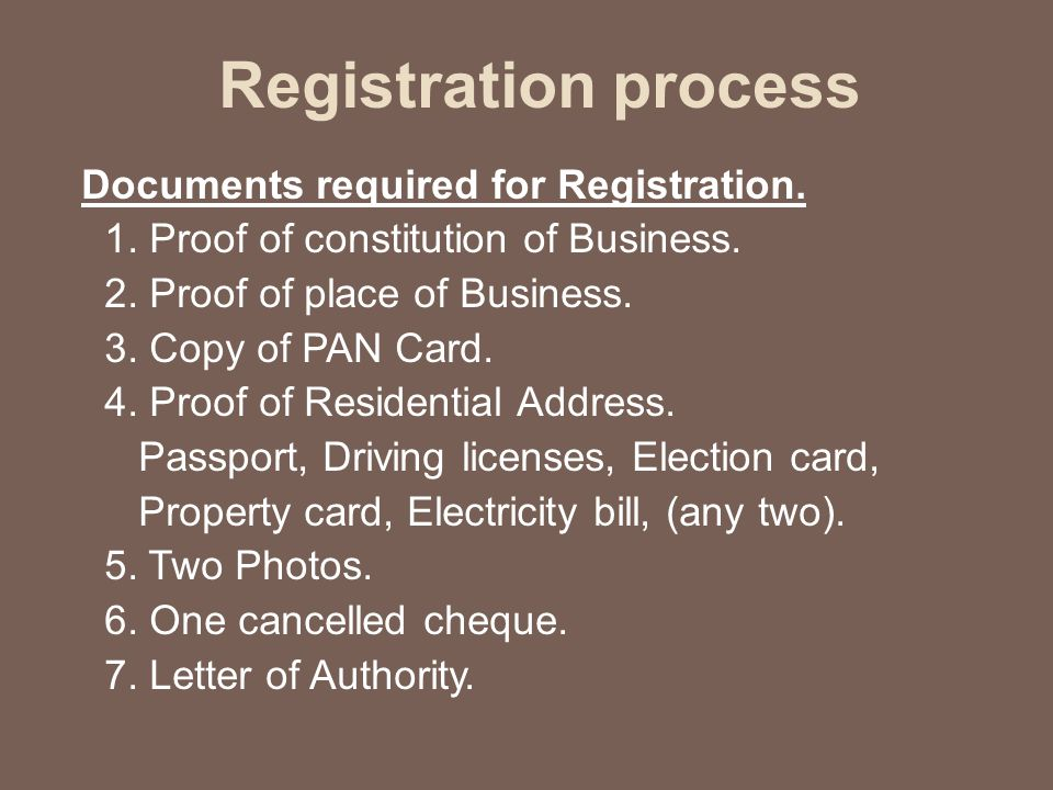 Registration process Documents required for Registration.