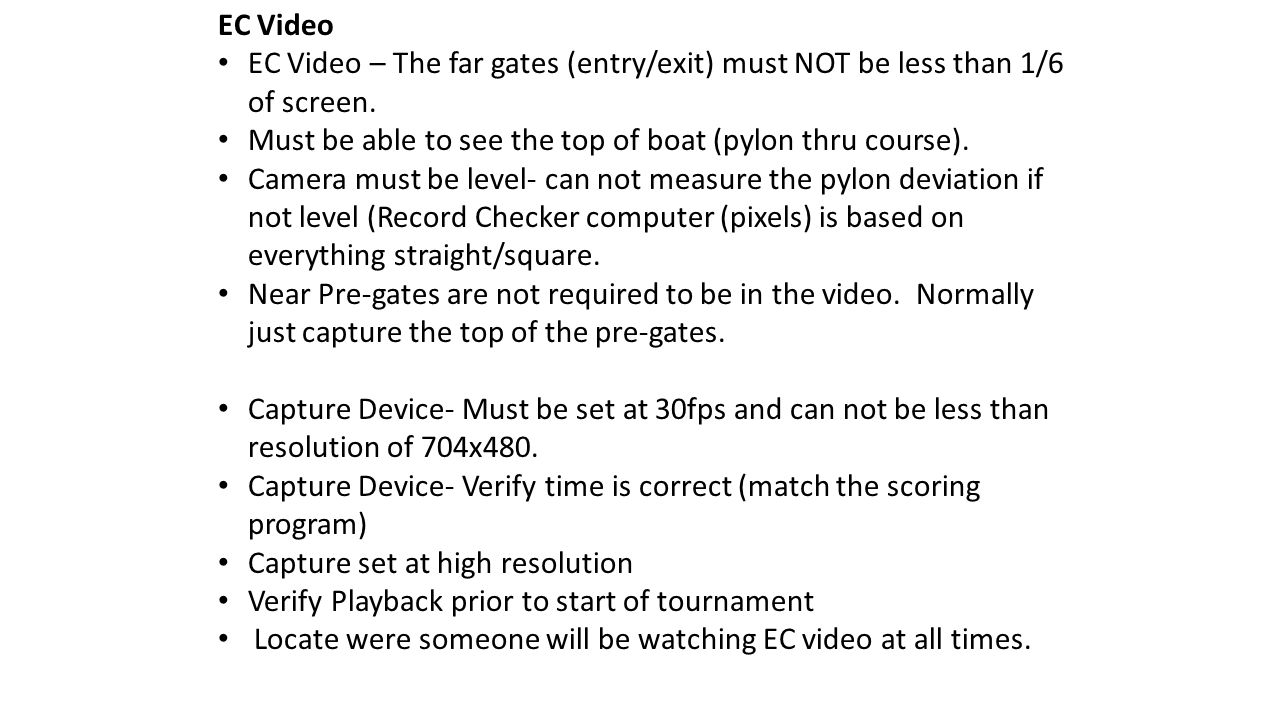 EC Video EC Video – The far gates (entry/exit) must NOT be less than 1/6 of screen.
