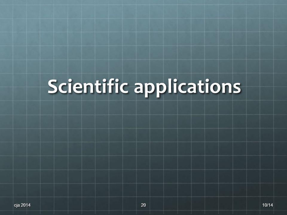 Scientific applications 10/14cja 201420