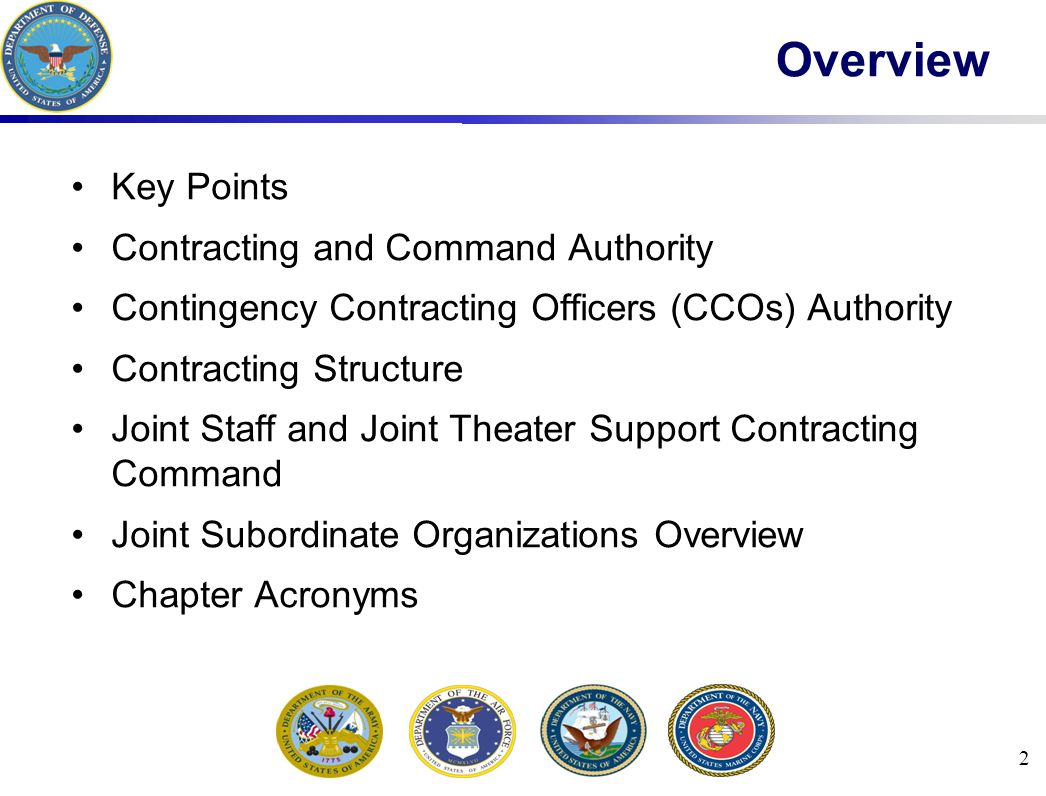 2 Overview Key Points Contracting and Command Authority Contingency Contracting Officers (CCOs) Authority Contracting Structure Joint Staff and Joint