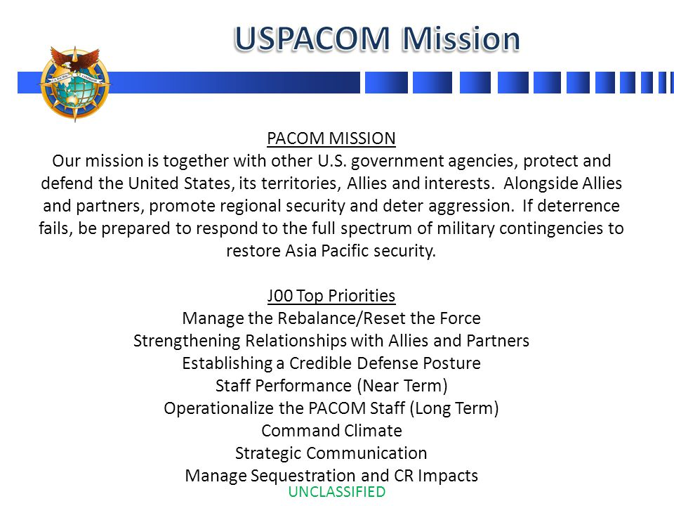 PACOM MISSION Our mission is together with other U.S.
