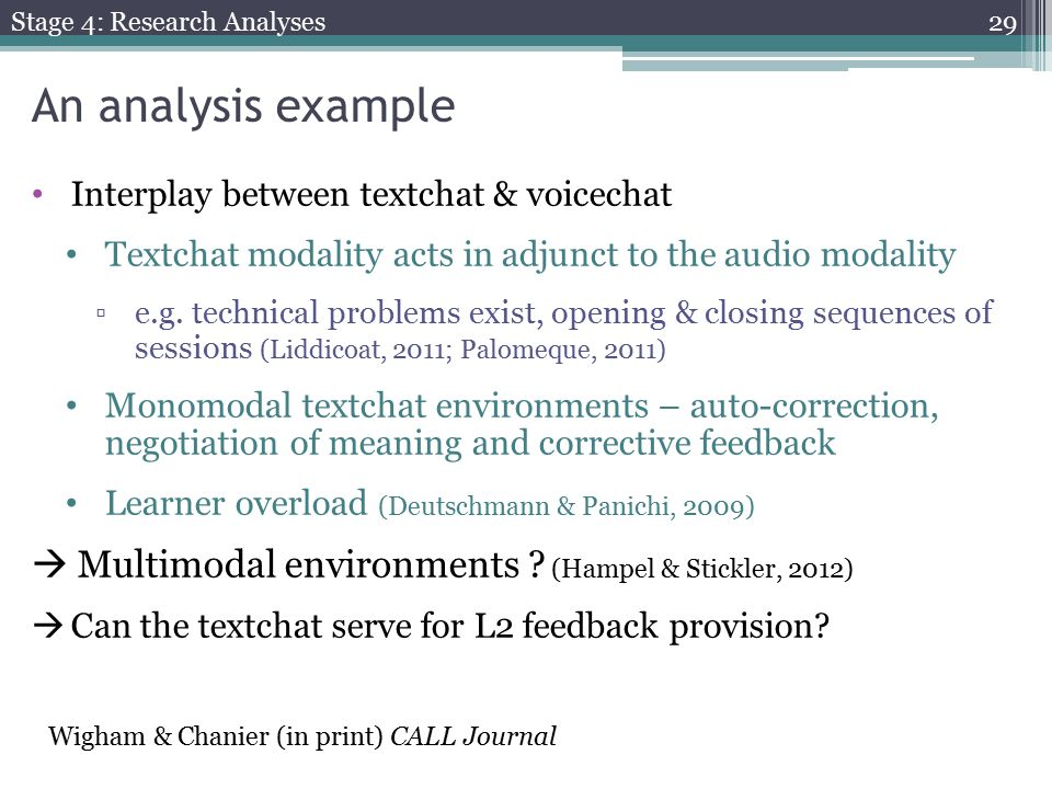 An analysis example Interplay between textchat & voicechat Textchat modality acts in adjunct to the audio modality ▫e.g.