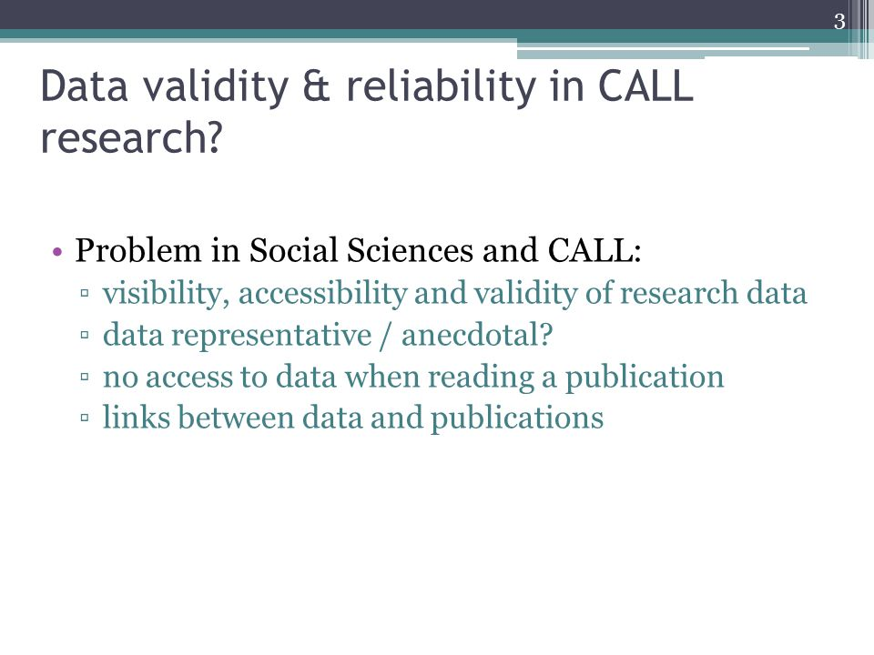 Data validity & reliability in CALL research.