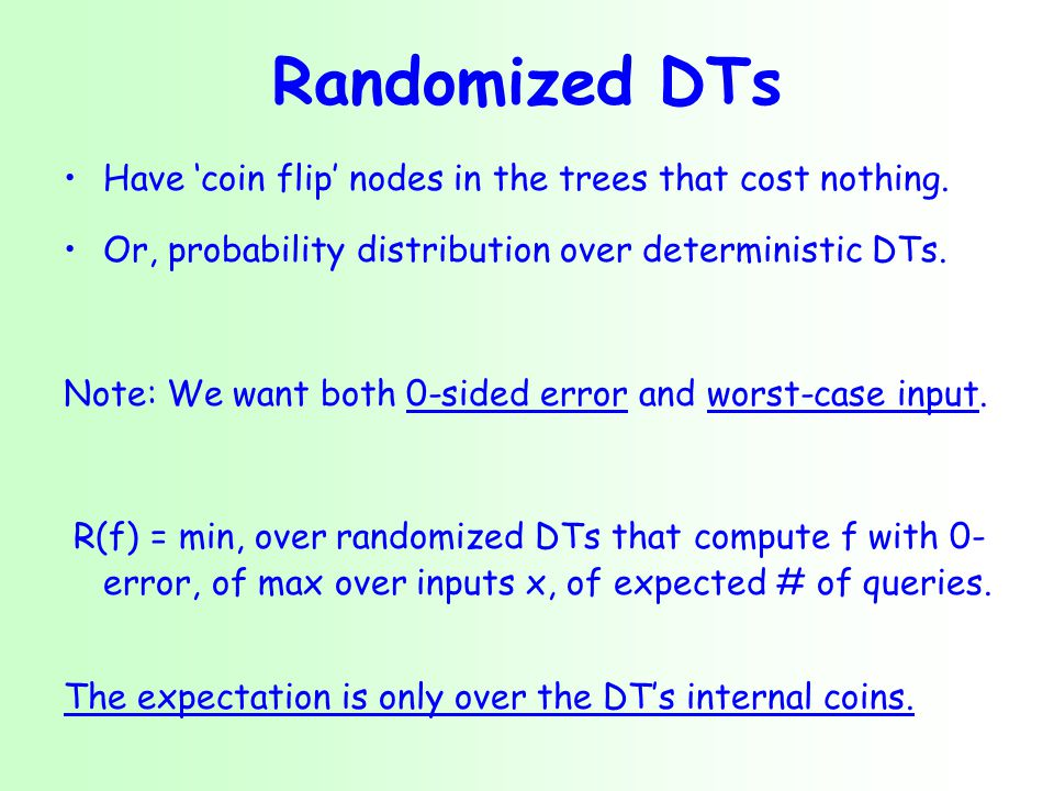 Randomized DTs Have 'coin flip' nodes in the trees that cost nothing.