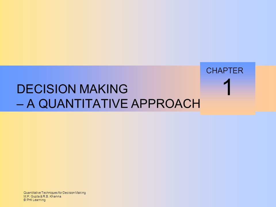 Quantitative Techniques for Decision Making M.P. Gupta & R.B.