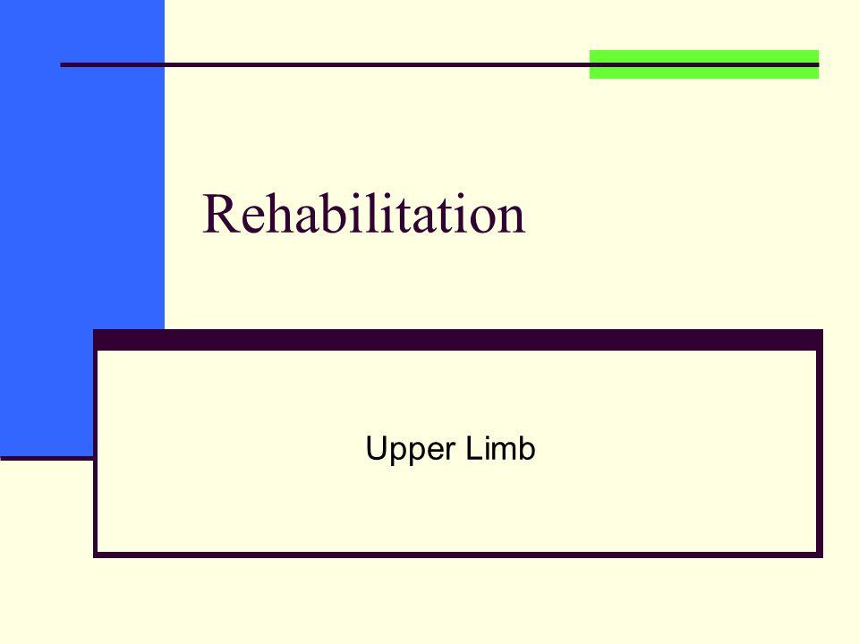 Rehabilitation Upper Limb