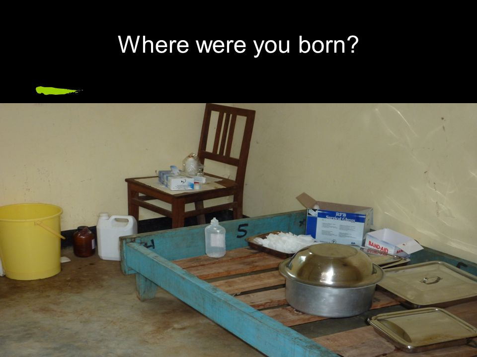 Where were you born?