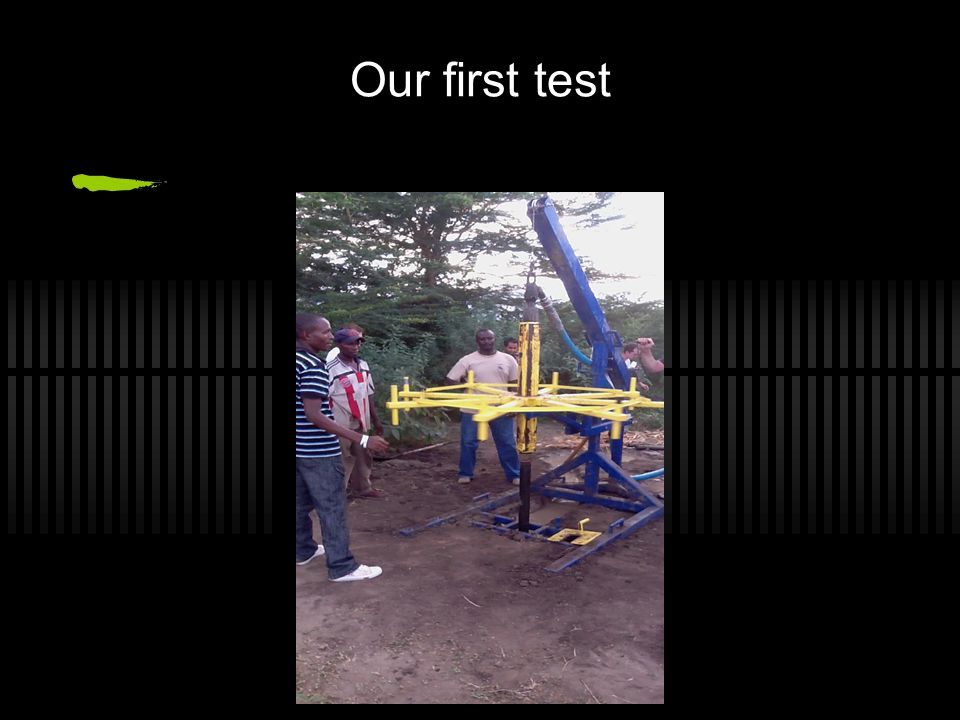 Our first test