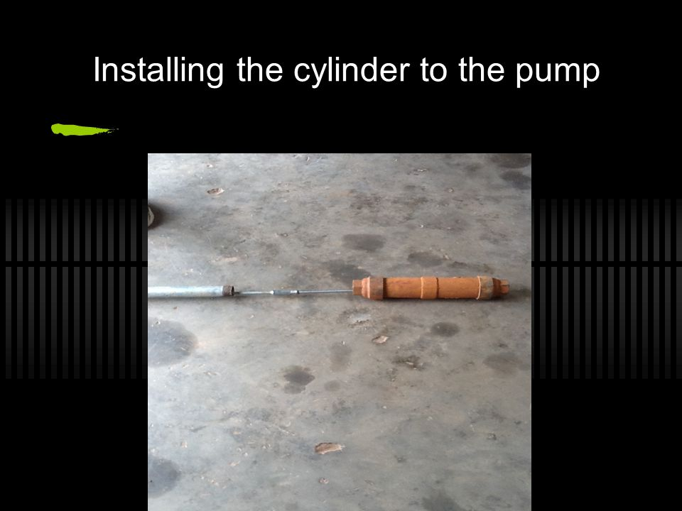 Installing the cylinder to the pump
