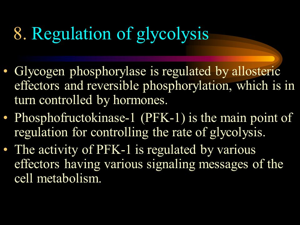 Glycogen phosphorylase is regulated by allosteric effectors and reversible phosphorylation, which is in turn controlled by hormones.