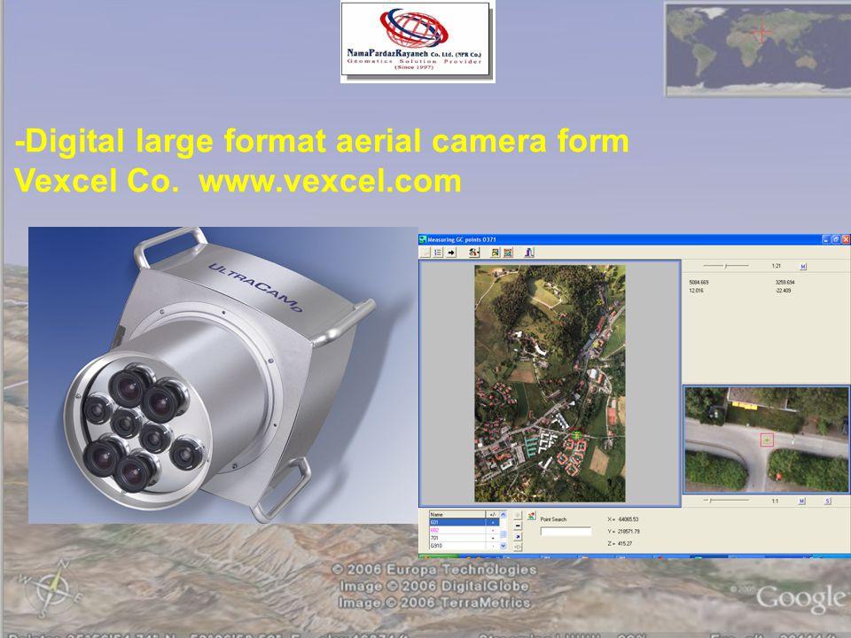 -Digital large format aerial camera form Vexcel Co. www.vexcel.com
