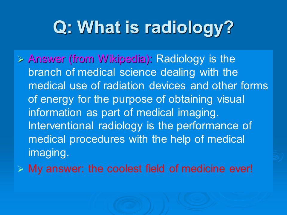 Neuroradiology Natasha Wehrli, MS4 University of Pennsylvania School of Medicine
