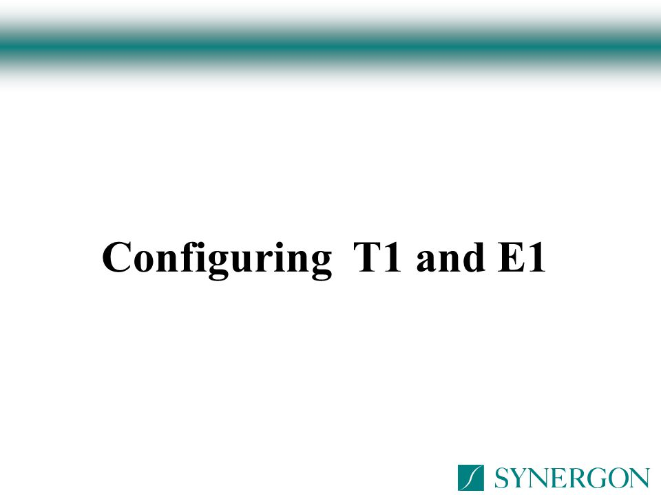 Configuring T1 and E1