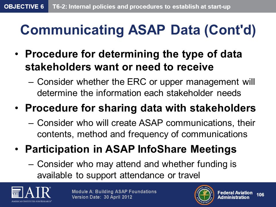 Federal Aviation Administration Module A: Building ASAP Foundations Version Date: 30 April 2012 106 Communicating ASAP Data (Cont'd) Procedure for det