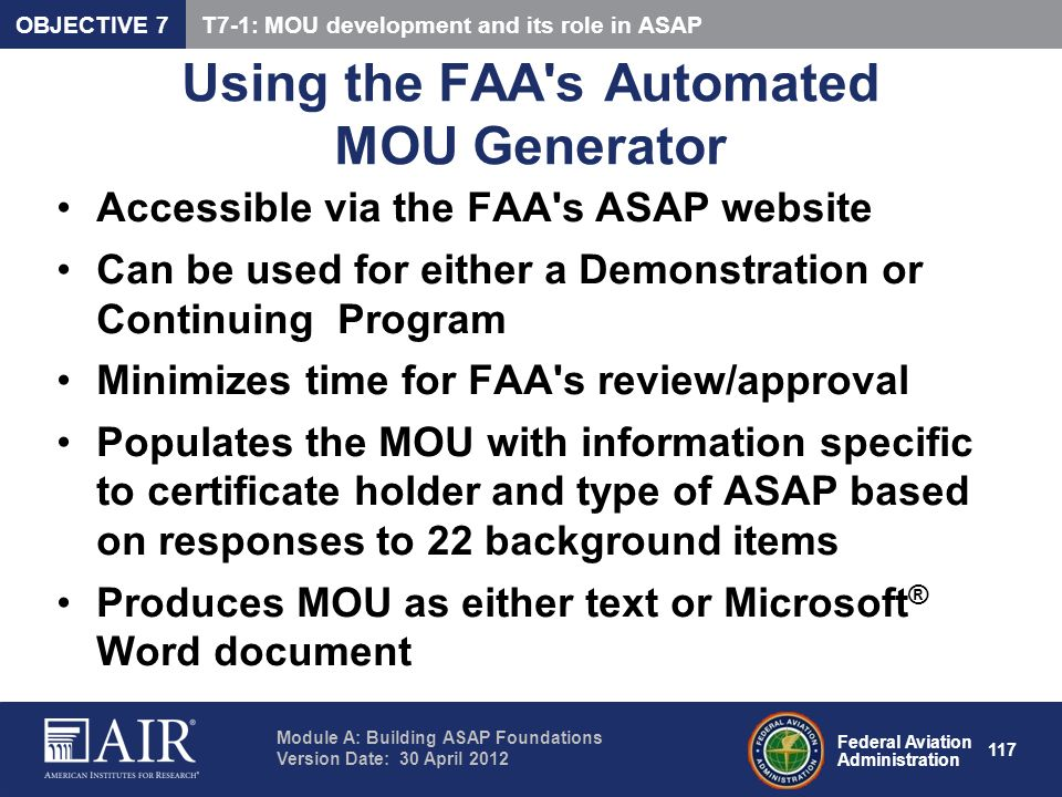 Federal Aviation Administration Module A: Building ASAP Foundations Version Date: 30 April 2012 117 Using the FAA's Automated MOU Generator Accessible