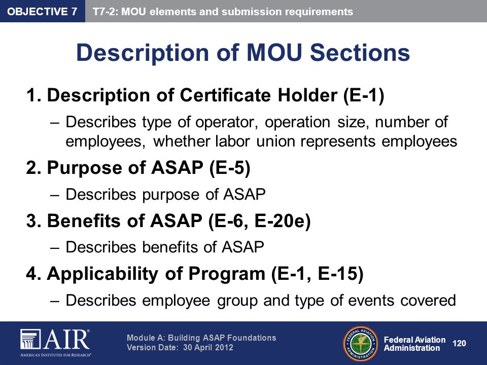Federal Aviation Administration Module A: Building ASAP Foundations Version Date: 30 April 2012 120 Description of MOU Sections 1. Description of Cert