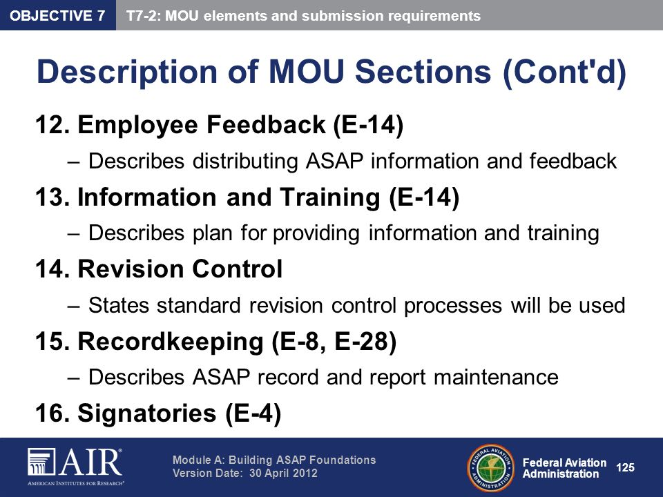 Federal Aviation Administration Module A: Building ASAP Foundations Version Date: 30 April 2012 125 Description of MOU Sections (Cont'd) 12. Employee