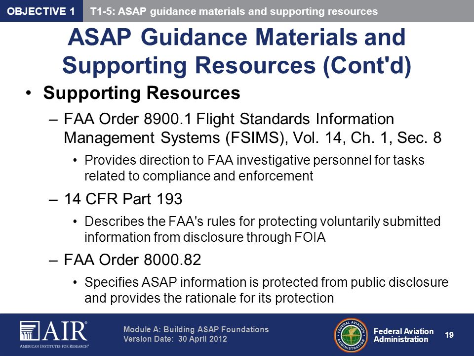 Federal Aviation Administration Module A: Building ASAP Foundations Version Date: 30 April 2012 19 ASAP Guidance Materials and Supporting Resources (C